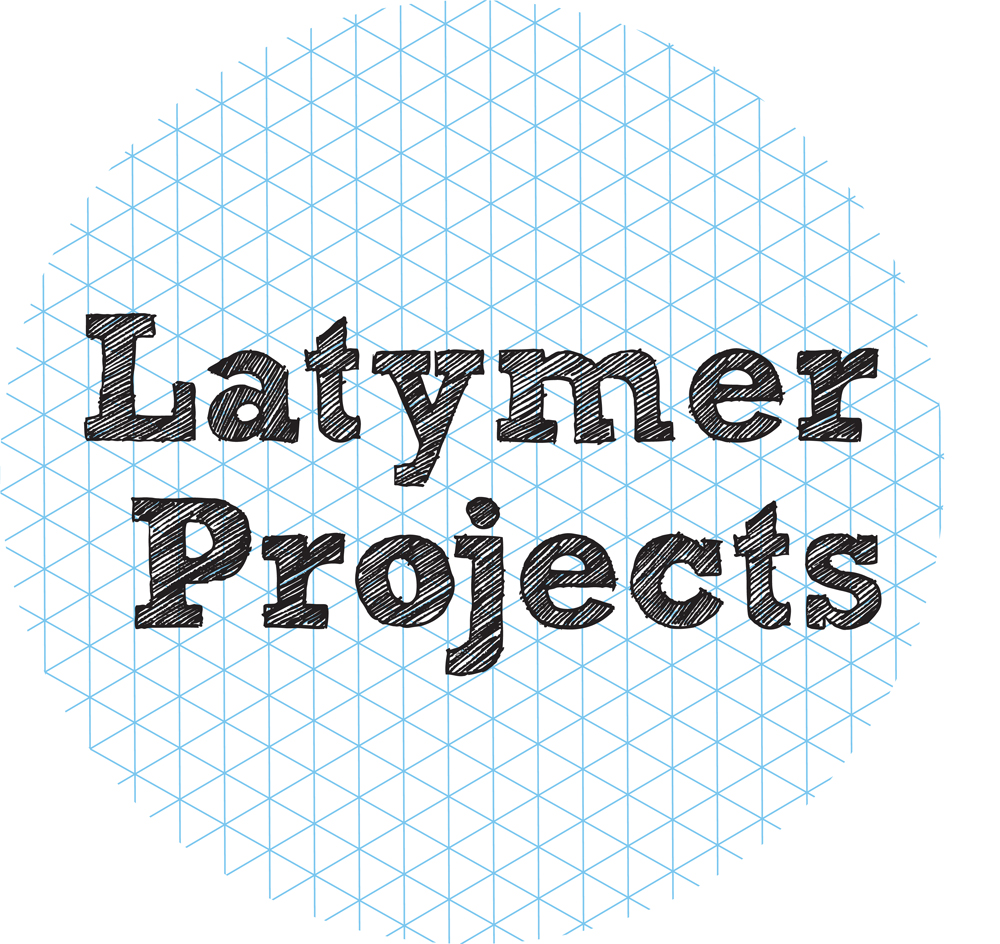Go to Latymer Projects